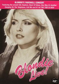 Cover Blondie - Blondie Live! The Farewell Concert [DVD]